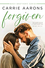 Forgiven (Nash Brothers Book 2) Kindle Edition