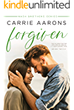 Forgiven (Nash Brothers Book 2)