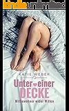 Unter einer Decke: Mitbewohner wider Willen (Mitbewohner Reihe 1)