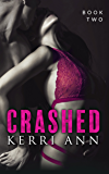 Crashed: (Siren's Call) (Crashed Series Book 2)