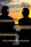 Experience of Life Vs. Expert Advice: Tai-LorMade Relationship Guide