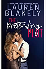 The Pretending Plot (Caught Up In Love: The Swoony New Reboot of the Contemporary Romance Series Book 1) Kindle Edition