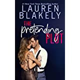 The Pretending Plot (Caught Up In Love Book 1)