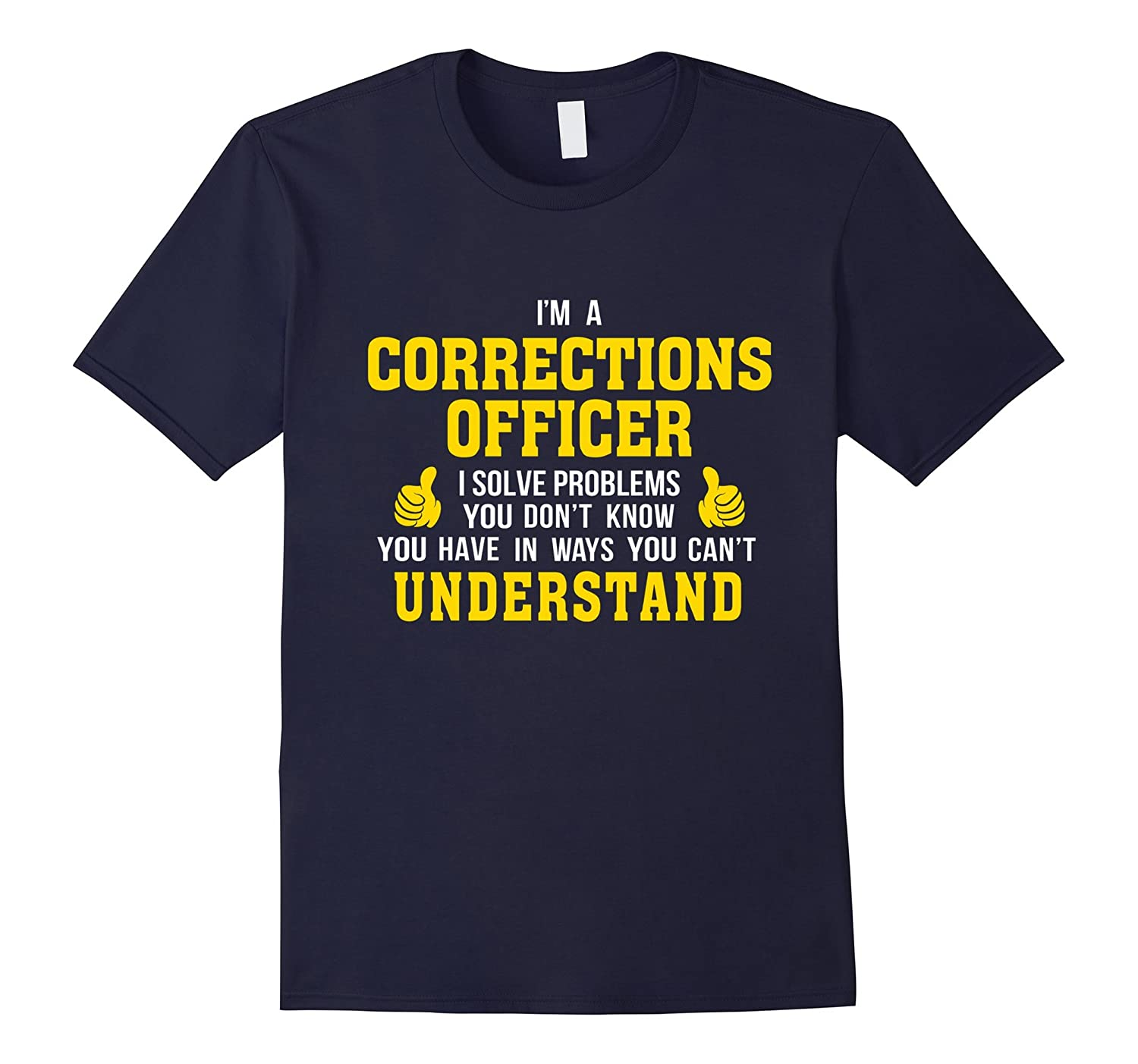 Corrections Officer solves problems in ways understand-TH
