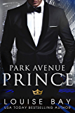 Park Avenue Prince (The Royals Book 2)