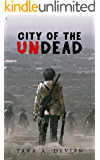 City of the Undead: A survival horror zombie thriller
