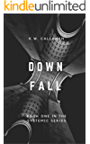 DOWNFALL: THE SYSTEMIC SERIES (book 1)