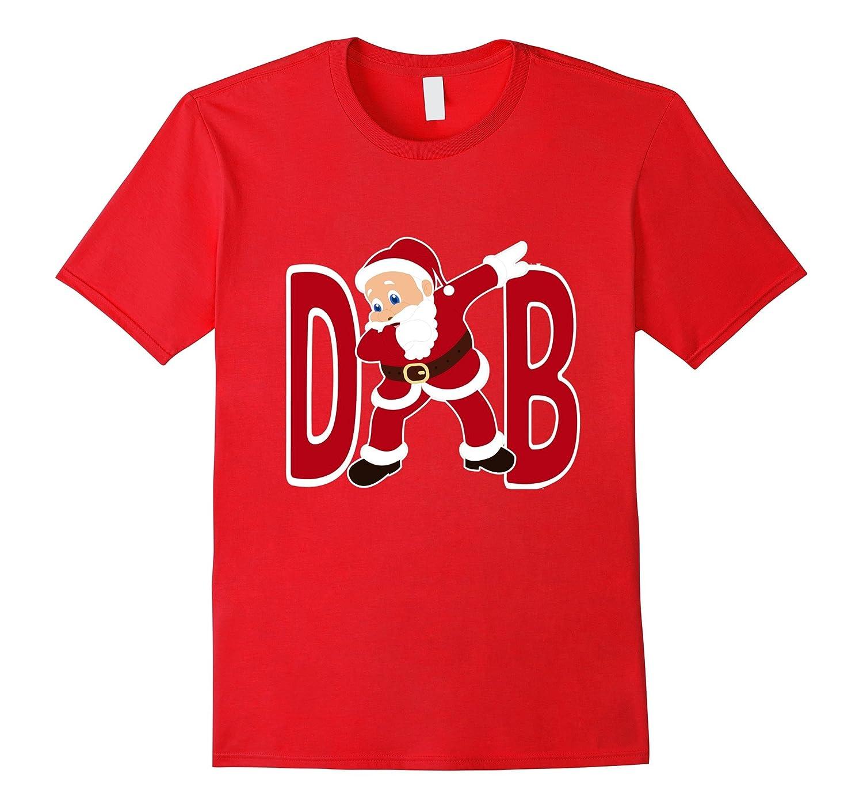 Santa Dabbing Funny and Cute Christmas Holiday Gift T-Shirt