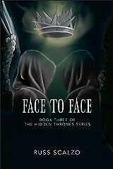 Face to Face (Hidden Thrones Book 3) Kindle Edition