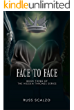 Face to Face (Hidden Thrones Book 3)