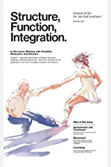 Structure, Function, Integration: Journal of the Dr. Ida Rolf Institute (Structure, Function, Integration: The Journal of the Dr. Ida Rolf Institute Book 47) Kindle Edition