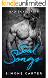 Bad Boy Series: Soul Songs (Bad Boy Romance Book 2)