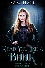 Read You Like A Book - A Book Lover prequel Kindle Edition