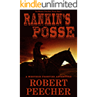 Rankin's Posse: A Western Frontier Adventure (The Marshal from Ocate Trilogy Book 1)
