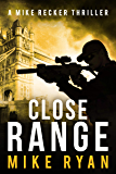 Close Range (The Silencer Series Book 9)