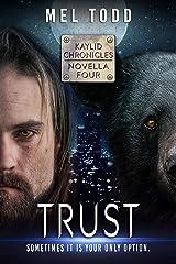 Trust (Kaylid Novellas Book 4) Kindle Edition