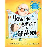 How to Babysit a Grandpa (How To Series)
