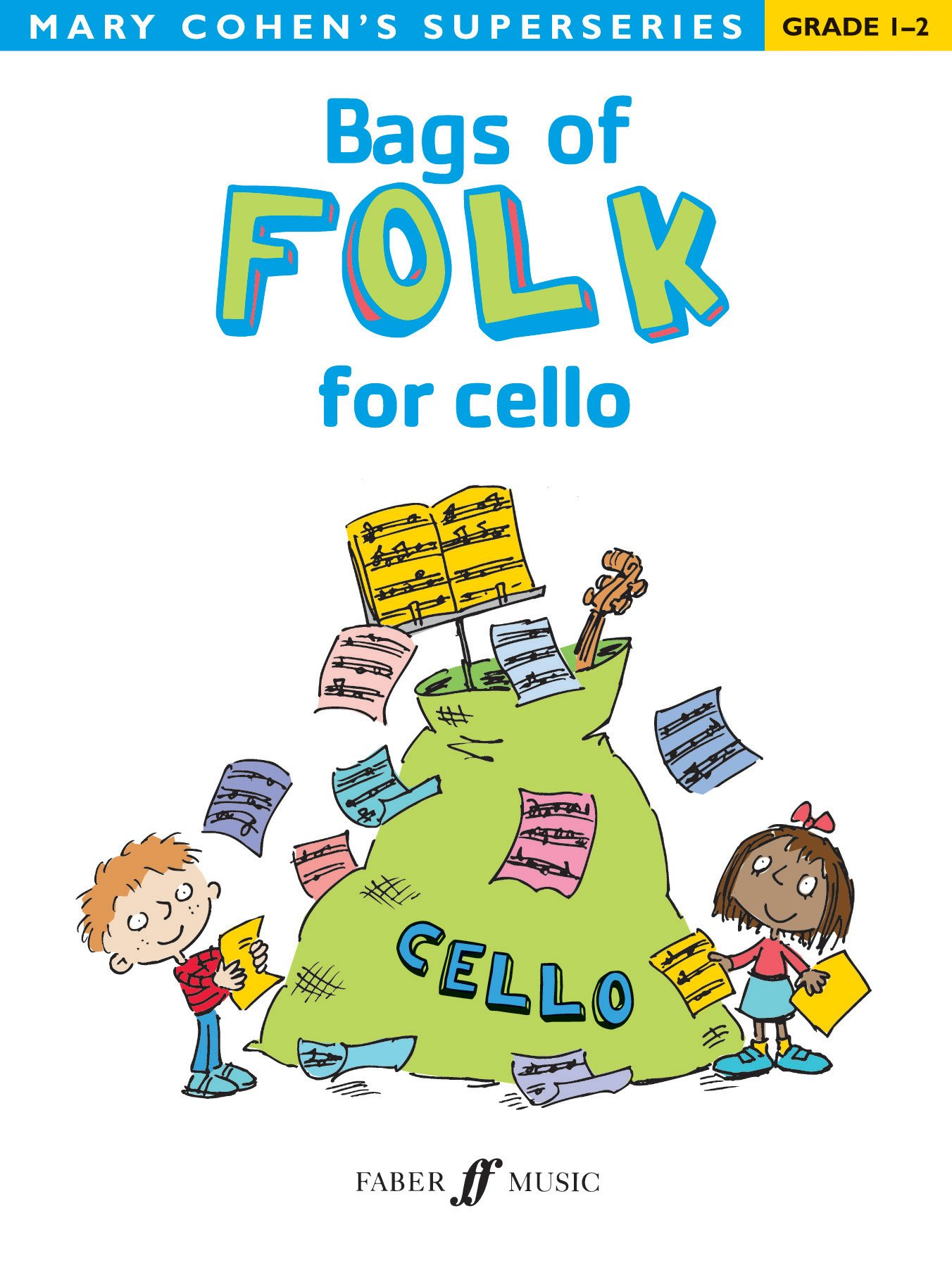 Bags of Folk for Cello (Faber Edition: Bags Of)