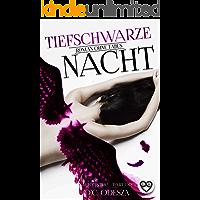 Tiefschwarze Nacht: Roman ohne Tabus (Nacht-Reihe 3)