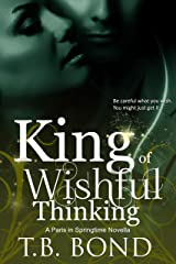 King of Wishful Thinking (Paris in Springtime Book 2) Kindle Edition