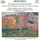 Ropartz : Le Miracle de Saint Nicolas - Psaume 136 - Dimanche - Nocturne - Les Vêpres sonnent