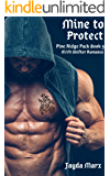 Mine to Protect (Pine Ridge Pack Book 3)