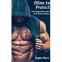 Mine to Protect (Pine Ridge Pack Book 3) (English Edition)