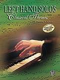 Left-Hand Solos -- Classical Theme, Bk 1: Left Hand Alone (Schaum Method Supplement)