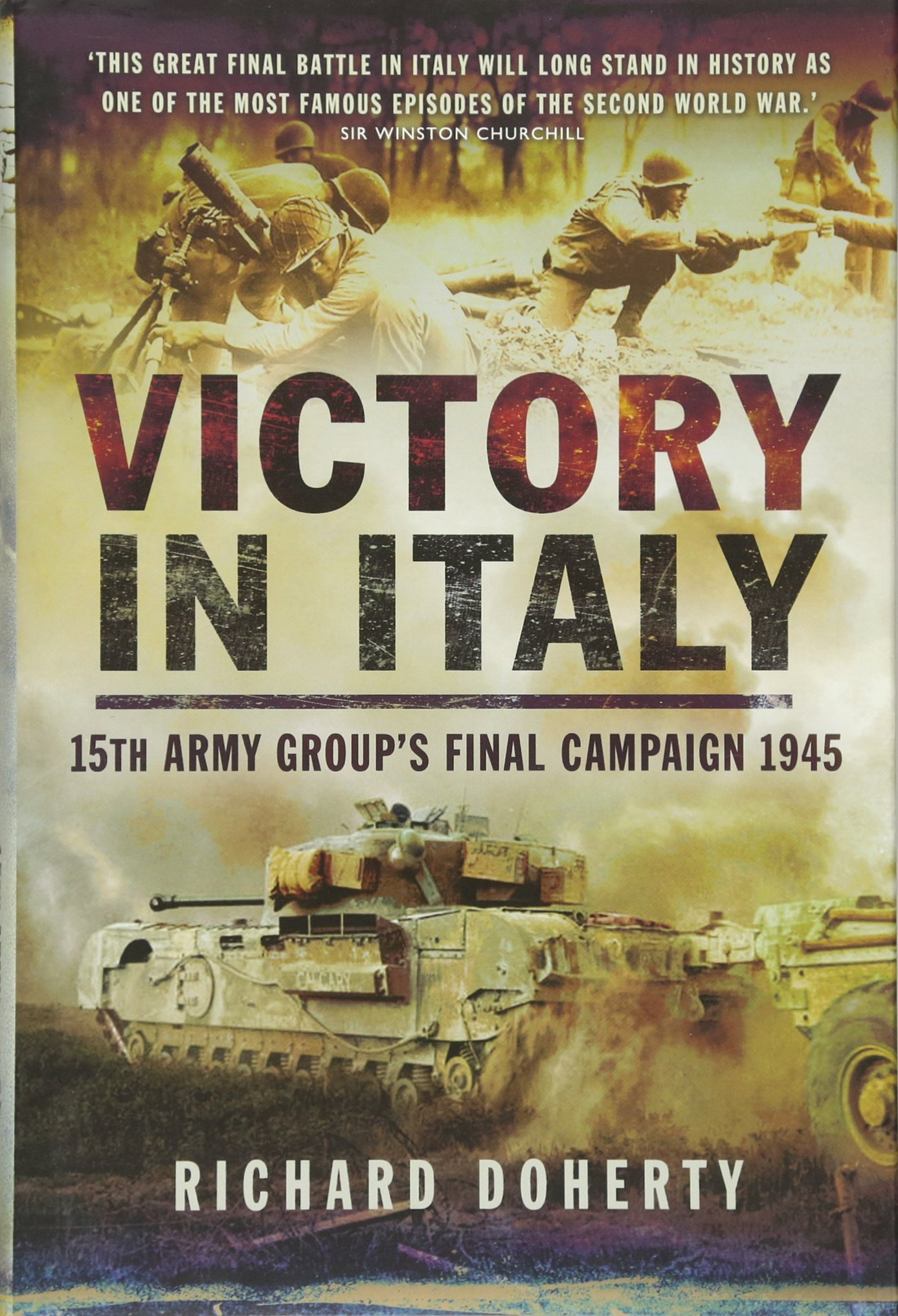 Read Online Victory in Italy: 15th Army Group's Final Campaign 1945 ebook