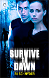Survive to Dawn (London Undead Series Book 3)