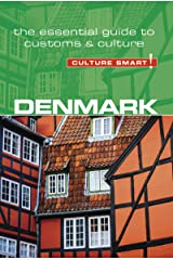 Denmark - Culture Smart!: The Essential Guide to Customs & Culture Kindle Edition