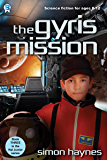 Hal Junior 3: The Gyris Mission: science fiction for ages 8-12