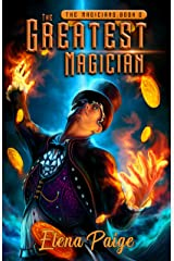 The Greatest Magician (The Magicians Book 2) Kindle Edition