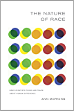 The Nature of Race: How Scientists Think and Teach about Human Difference