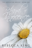 Betrayal of Innocence (A New Adventure Begins - Star Elite Book 1)