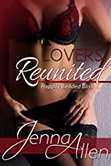 Lovers Reunited (Happily Bedded Bliss Book 3) Kindle Edition