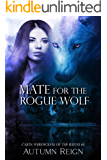 Mate for the Rogue Wolf: Cajun Werewolves of the Bayou (Paranormal Medical Romance Book 3)