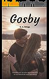 GOSBY: Una niña bien, un chico malo y un perro en una historia de amor inolvidable