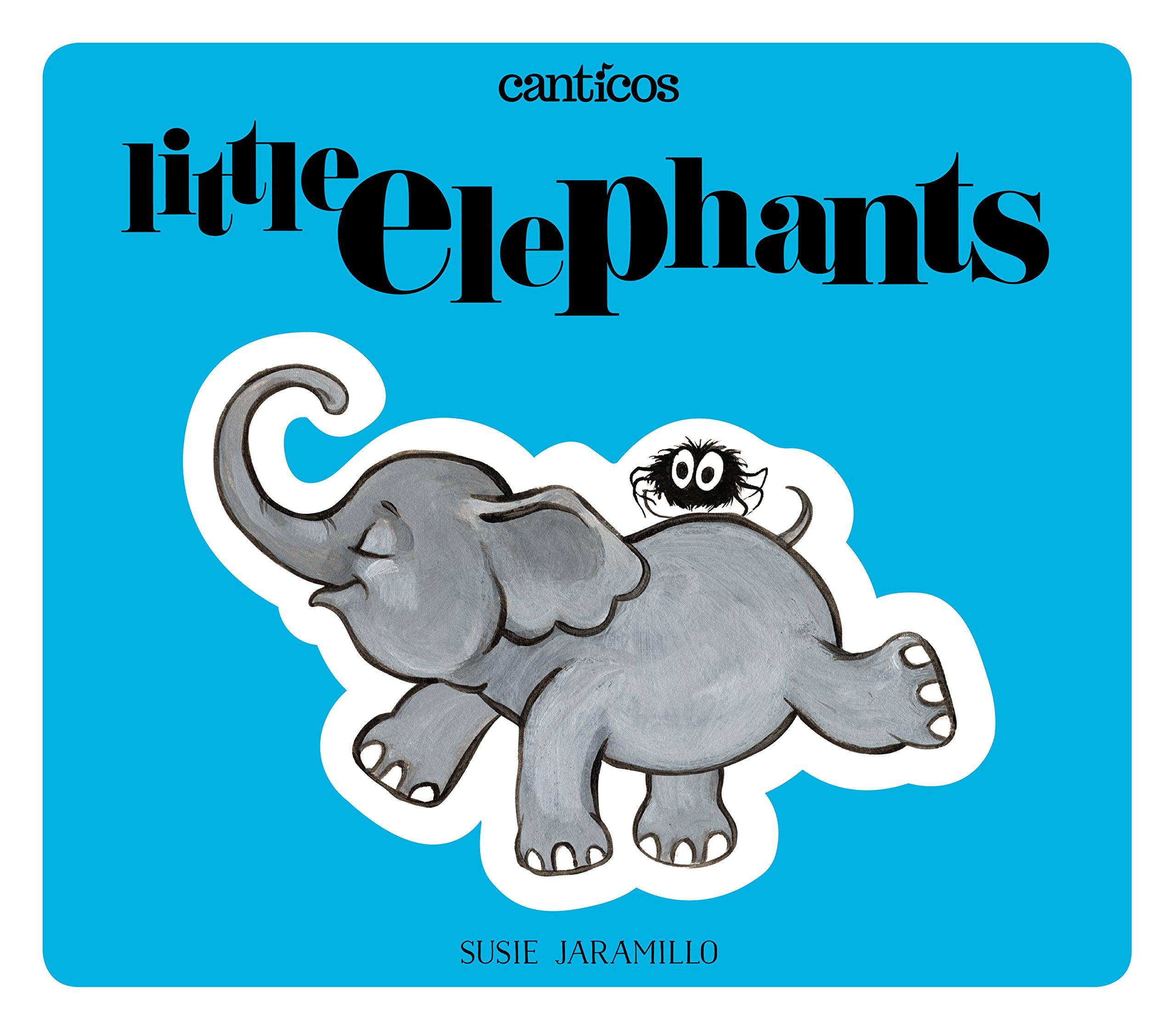 Amazon Little Elephants Elefantitos A Bilingual Lift The Flap Book Canticos 9780996995917 Susie Jaramillo Books