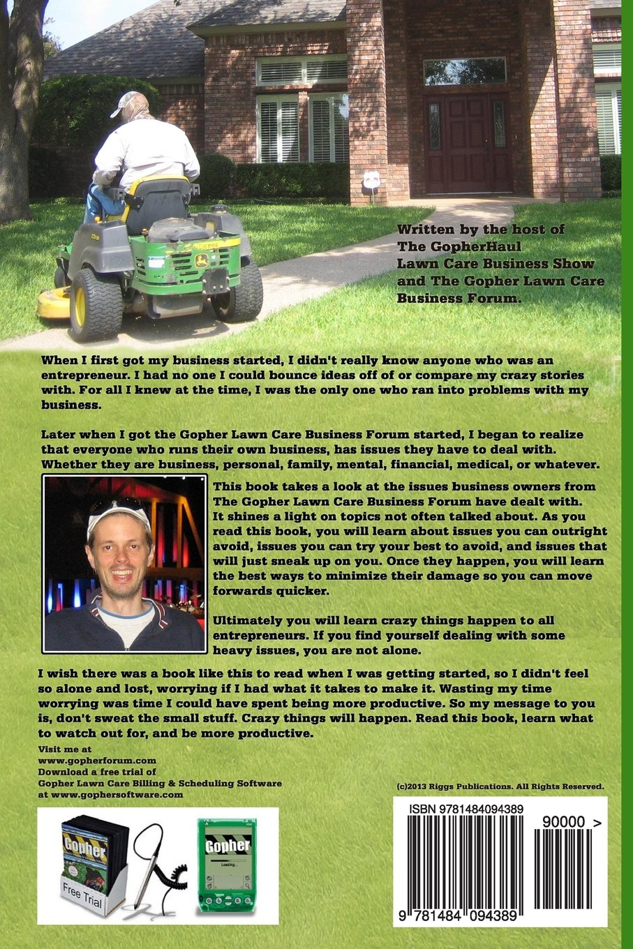 Lawn care advertising ideas - The Lawn Care Business Can Get Dirty Ugly And Mean Stories Of Survival And Success To Get You Through The Rough Times