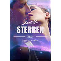 Laat me sterren zien (Tussen de sterren Book 1)