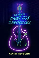 The Rise of Saint Fox and The Independence Kindle Edition