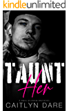 Taunt Her: A Dark High School Bully Romance (Rebels at Sterling Prep Book 1)