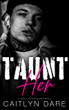 Taunt Her: A Dark High School Bully Romance (Rebels at Sterling Prep Book 1) (English Edition)