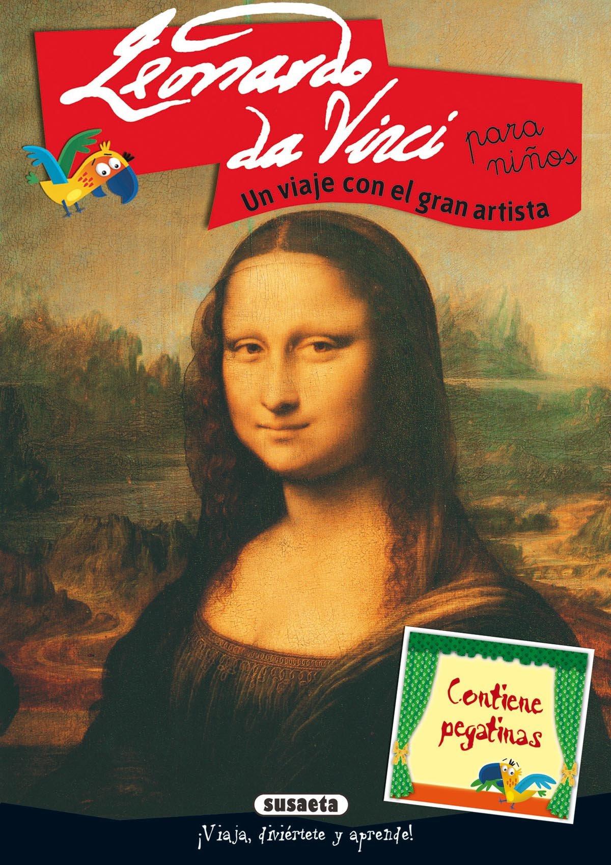 Download Leonardo da Vinci: Un Viaje Con El Gran Artista / a Trip With the Great Artist (Arte Para Ninos / Art for Children) (Spanish Edition) pdf epub