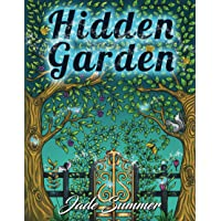 Image for Hidden Garden: An Adult Coloring Book with Magical Floral Patterns, Adorable Animals, and Beautiful Forest Scenes for Relaxation