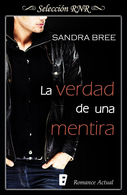 La verdad de una mentira eBook: Bree, Sandra: Amazon.es: Tienda Kindle