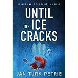 Until the Ice Cracks (Eldísvík Book 1)