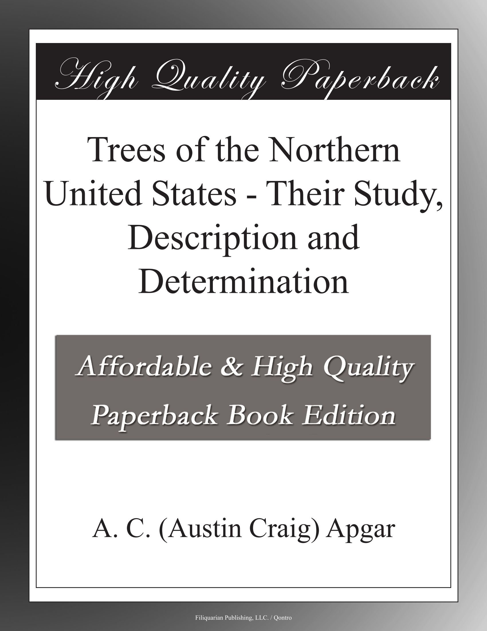 Trees of the Northern United States - Their Study, Description and Determination pdf