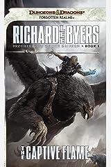 The Captive Flame: Brotherhood of the Griffon, Book I Kindle Edition